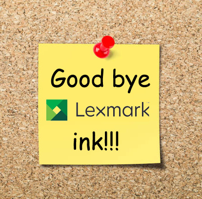 good bye lexmark ink